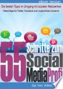 55 Schritte zum Social Media Profi