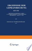 Ergebnisse der Lepraforschung seit 1930