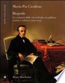 Biografie  La scrittura delle vite in Italia tra politica  societ   e cultura  1796 1915