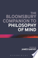 The Bloomsbury Companion to Philosophy of Mind