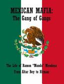 Mexican Mafia Of La Eme This Book