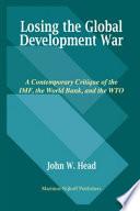 Losing the Global Development War