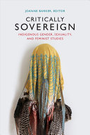 Critically Sovereign by Joanne Barker