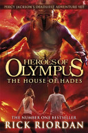 The House of Hades (The Heroes of Olympus, Book Four) by Rick Riordan