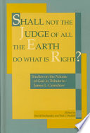 Shall Not the Judge of All the Earth Do what is Right?
