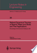 Refined Dynamical Theories of Beams  Plates and Shells and Their Applications