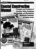 Coastal Construction Manual  Principles and Practices of Planning  Siting  Designing  Constructing  and Maintaining Residential Buildings in Coastal Areas  Volume III  Appendixes  June 2000