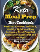 Keto Meal Prep Diet Cookbook