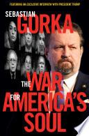 The War for America s Soul Book PDF