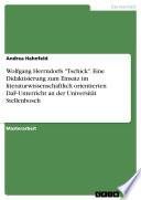 Wolfgang Herrndorfs  Tschick   Eine Didaktisierung zum Einsatz im literaturwissenschaftlich orientierten DaF Unterricht an der Universit  t Stellenbosch