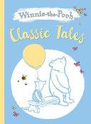 Winnie the Pooh Classic Tales Treasury