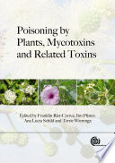 Poisoning by Plants, Mycotoxins, and Related Toxins Of Poisonous Plants Investigates The Effects