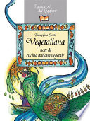 Vegetaliana  note di cucina italiana vegetale