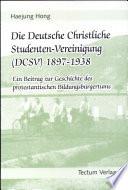 Die Deutsche Christliche Studenten Vereinigung Dcsv 1897 1938