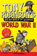 Tony Robinson s Weird World of Wonders   World War II