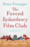 The Forced Redundancy Film Club Of Her Life For High Flying Career Girl