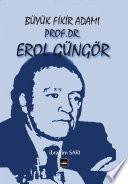 PROF.DR.EROL GÜNGÖR