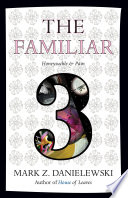 The Familiar  Volume 3