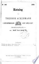 Katalog Nr. 248 von Theodor Ackermann... in München...