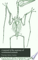 A Manual of the Anatomy of Vertebrated Animals Book PDF
