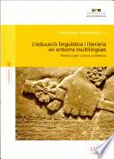 L'educació lingüística i literària en entorns multilingües