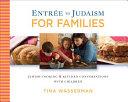 Entr E To Judaism For Families