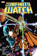 Infinity Watch Vol. 1 : companion to jim starlin's infinity...