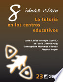 8 Ideas Clave. La tutoría en los centros educativos
