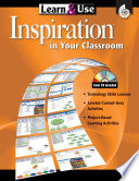 Learn & Use Inspiration In Your Classroom (Learn & Use Technology In Your Classroom) : ...
