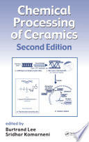 Chemical Processing of Ceramics  Second Edition