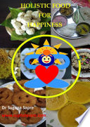 Holistic Food For Happiness