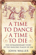 A Time to Dance  a Time to Die