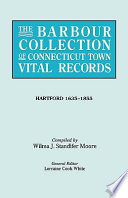 The Barbour Collection of Connecticut Town Vital Records  Hartford 1635 1855