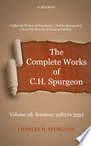 The Complete Works Of C  H  Spurgeon  Volume 58 : 31 january 1892) is one of the...
