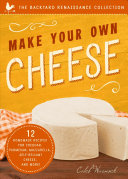 Make Your Own Cheese  2nd Edition