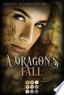 A Dragon S Fall The Dragon Chronicles 3