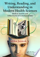 Writing  Reading  and Understanding in Modern Health Sciences