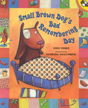 Small Brown Dog s Bad Remembering Day