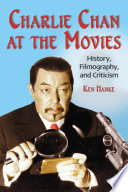 Charlie Chan at the Movies Fox Series Of 44 Films 1931 1949 Here Is