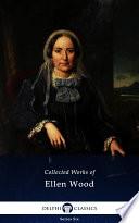 Ebook Delphi Collected Works of Mrs. Henry Wood (Illustrated) Epub Ellen Wood,Mrs. Henry Wood Apps Read Mobile