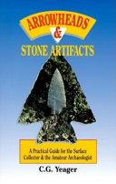 Arrowheads   Stone Artifacts