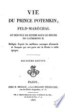 Vie du Prince Potemkin, F̲eld-M̲aréchal au service de Russie sous le règne de Catherine II. [By J. E. de Cérenville, revised by L. M. P. Tranchant de Laverne.] ... Deuxième édition