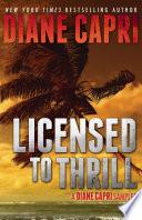 Licensed to Thrill: More Diane Capri Samples