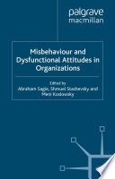 Misbehaviour And Dysfunctional Attitudes In Organizations book