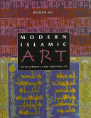 Modern Islamic Art: Development and Continuity