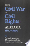 From Civil War to Civil Rights  Alabama  1860 1960