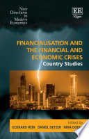 Financialisation and the Financial and Economic Crises