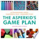 The Asperkid S Game Plan