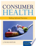 Consumer Health  Making Informed Decisions