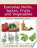 Everyday Herbs  Spices  Fruits and Vegetables